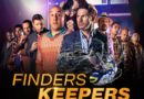 Get set ready for the Crazy comedy with – Finders Keepers