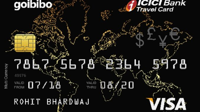 ICICI Bank launches co-branded travel card with Goibibo