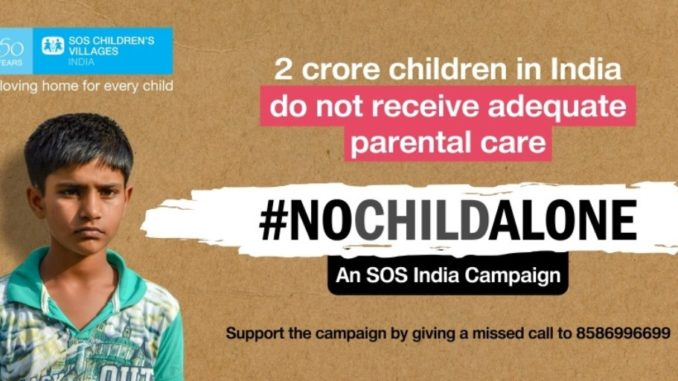 This International Day of Families, SOS Children's Villages of India launches #NoChildAlone Campaign
