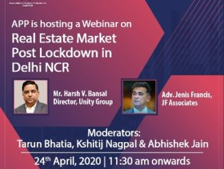 APP Delhi-NCR organizes a webinar to discuss the future of the real estate sector post-lockdown