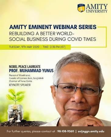 Nobel Peace Laureate Prof Muhammad Yunus at Amity Webinar