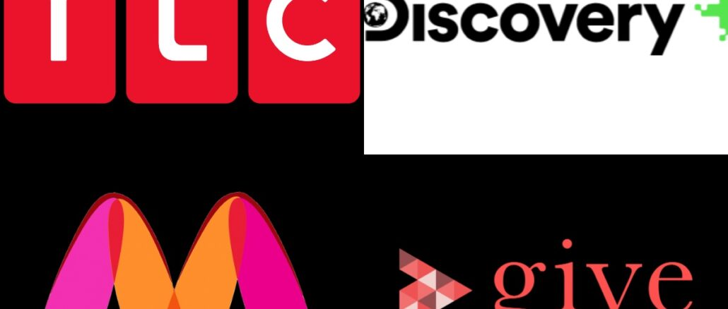 Discovery, Give India, TLC, Myntra