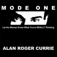 "Alan Roger Currie, ""The Godfather of Direct Verbal Game Advice,"" Slams Rampant Plagiarism on YouTube"