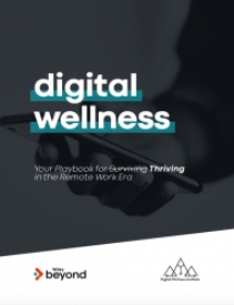 New eBook on Digital Wellness Tackles Remote Work Burnout with Strategies for Digital Flourishing